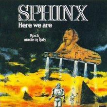 SPHINX  - VINYL HERE WE ARE [VINYL]