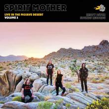 SPIRIT MOTHER  - CD LIVE IN THE MOJAVE..