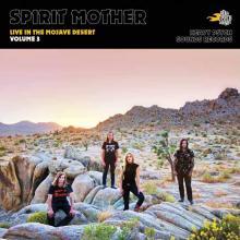SPIRIT MOTHER  - VINYL LIVE IN THE MOJAVE.. [VINYL]