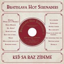 BRATISLAVA HOT SERENADERS  - CD KED SA RAZ ZIDEME