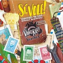 VANDRACI VAGAMUNDOS  - CD SI, VOLE! VANDRAC..