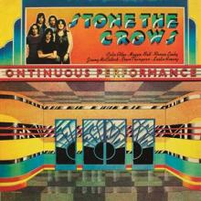 STONE THE CROWS  - CD ONTINUOUS PERFORMANCE