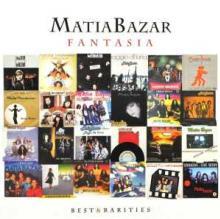 MATIA BAZAR  - CD FANTASIA: BEST & RARITIES