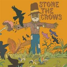 STONE THE CROWS  - CD STONE THE CROWS