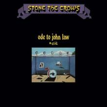 STONE THE CROWS  - CD ODE TO JOHN LAW