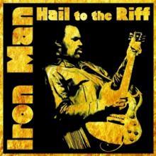 IRON MAN  - 2xVINYL HAIL TO THE RIFF [VINYL]