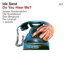 SAND IDA (J. NORDENSTRöM P. L..  - CD DO YOU HEAR ME?