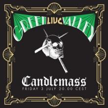 CANDLEMASS  - 2xCD GREEN VALLEY 'LIVE'