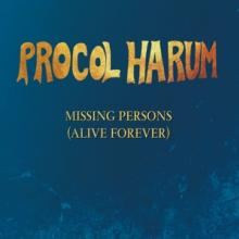 PROCOL HARUM  - CD MISSING PERSONS (ALIVE FOREVER) EP