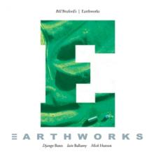 BRUFORD BILL  - CD EARTHWORKS