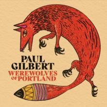 GILBERT PAUL  - CD WEREWOLVES OF POR..