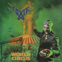 TOXIK  - VINYL WORLD CIRCUS -..