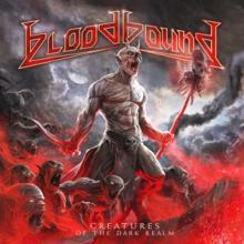 BLOODBOUND  - CD CREATURES OF THE DARK REALM
