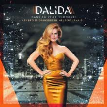 DALIDA  - CD DANS LA VILLE ENDORMIE