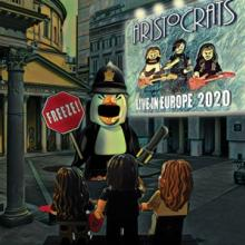 ARISTOCRATS  - CD FREEZE! LIVE IN EUROPE 2020