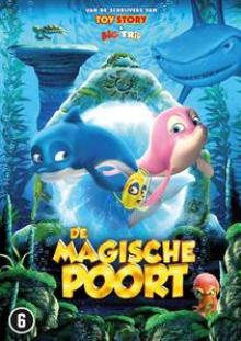 ANIMATION  - DVD DE MAGISCHE POORT