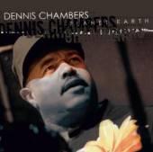 CHAMBERS DENNIS  - CD PLANET EARTH
