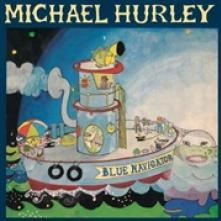 HURLEY MICHAEL  - VINYL BLUE NAVIGATOR [VINYL]
