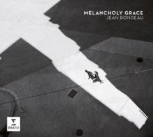 RONDEAU JEAN  - CD MELANCHOLY GRACE
