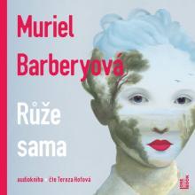 AUDIOKNIHA  - CD BARBERYOVA MURIEL: RUZE SAMA (MP3-CD)