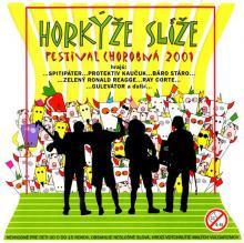 HORKYZE SLIZE  - 2xVINYL FESTIVAL CHOROBNA [VINYL]