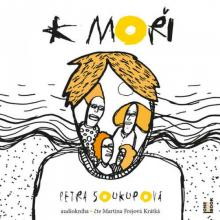AUDIOKNIHA  - CD SOUKUPOVA PETRA: K MORI (CD-MP3)