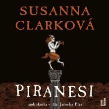 AUDIOKNIHA  - CD CLARKOVA SUSANNA: PIRANESI
