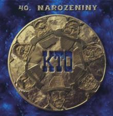 K.T.O.  - CD 40 NAROZENINY