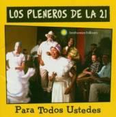 LOS PLENEROS DE LA 21  - CD PARA TODOS USTEDES