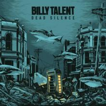 BILLY TALENT  - 2xVINYL DEAD SILENCE -HQ- [VINYL]