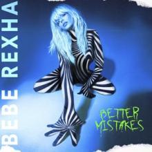 REXHA BEBE  - CD BETTER MISTAKES