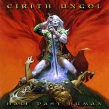 CIRITH UNGOL  - VINYL HALF PAST HUMAN (EP) [VINYL]