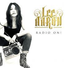AARON LEE  - CD RADIO ON!