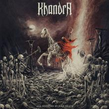 KHANDRA  - CD ALL OCCUPIED BY SOLE DEATH