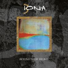 IONA  - CD+DVD BEYOND THESE SHORES (2CD)