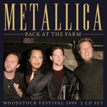 METALLICA  - CD+DVD BACK AT THE FARM (2CD)