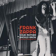FRANK ZAPPA  - VINYL YOUR MOTHER SHOULD KNOW [VINYL]