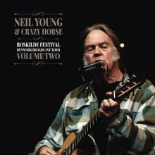 NEIL YOUNG & CRAZY HORSE  - 2xVINYL ROSKILDE FESTIVAL VOL.2 [VINYL]