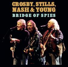 CROSBY STLLS NASH & YOUNG  - 2xVINYL A BRIDGE OF SPIES [VINYL]