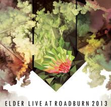 ELDER  - 3xVINYL LIVE AT ROADBURN 2013 [VINYL]