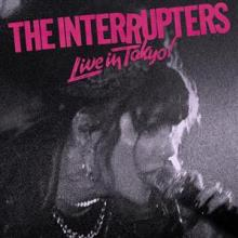 INTERRUPTERS  - CD LIVE IN TOKYO