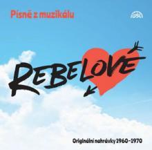 VARIOUS  - CD PISNE Z MUZIKALU REBELOVE