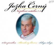 CERNY JOZKA  - 3xCD NA PEKNU NOTECKU 1-3