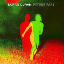 DURAN DURAN  - CD FUTURE PAST