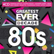 VARIOUS  - 4xCD GREATEST EVER DECADE: 80S