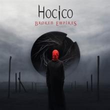 HOCICO  - CM BROKEN EMPIRES/LOST WORLD