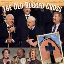 GAITHER BILL & GLORIA  - CD OLD RUGGED CROSS