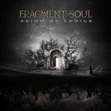FRAGMENT SOUL  - CD AXIOM OF CHOICE