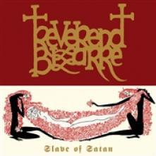 REVEREND BIZARRE  - VINYL SLAVE OF SATAN [VINYL]