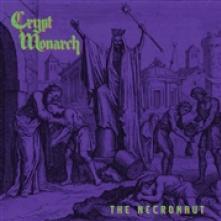 CRYPT MONARCH  - VINYL NECRONAUT -COLOURED- [VINYL]